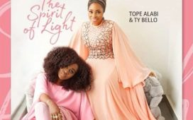 [Album] Tope Alabi & Ty Bello – The Spirit Of Light