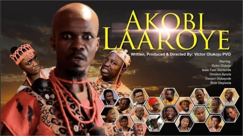 Akobi Laaroye by Victor Olukoju PVO