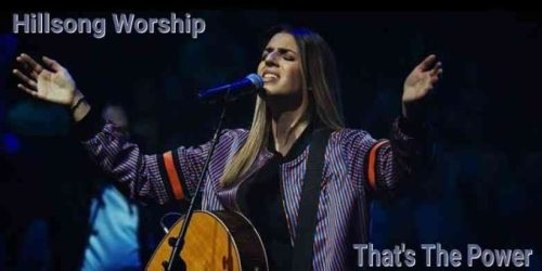 That's The Power by Hillsong Worship