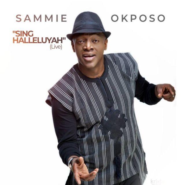Sammie Okposo - Sing Hallelujah Lyrics