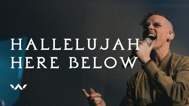 Elevation Worship -Hallelujah Here Below Lyrics