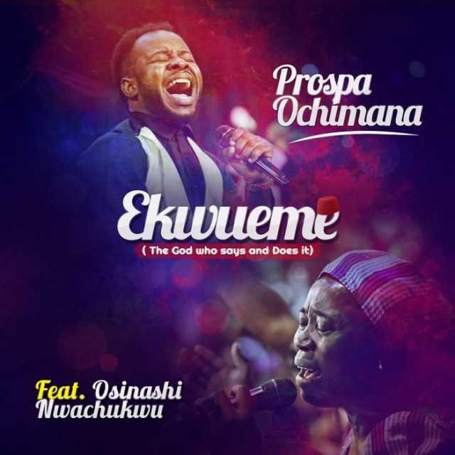 Prospa Ochimana - Ekwueme Lyrics