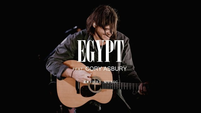 Bethel Music ft. Cory Asbury - Egypt Lyrics