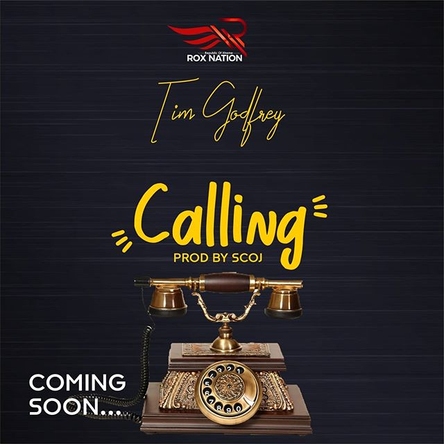 Tim Godfrey - Calling Lyrics