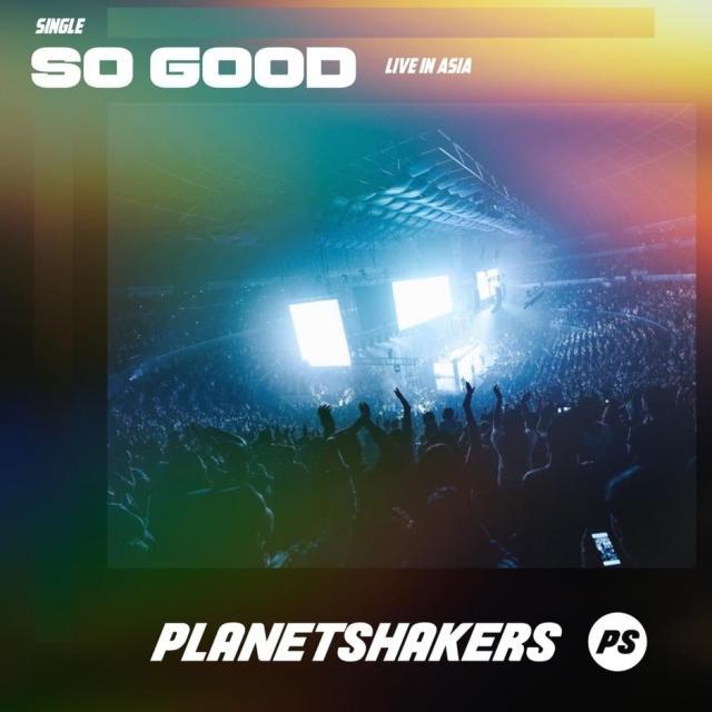 PlanetShakers - So Good Lyrics