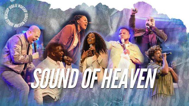 Jubilee Worship - Sound of Heaven Lyrics