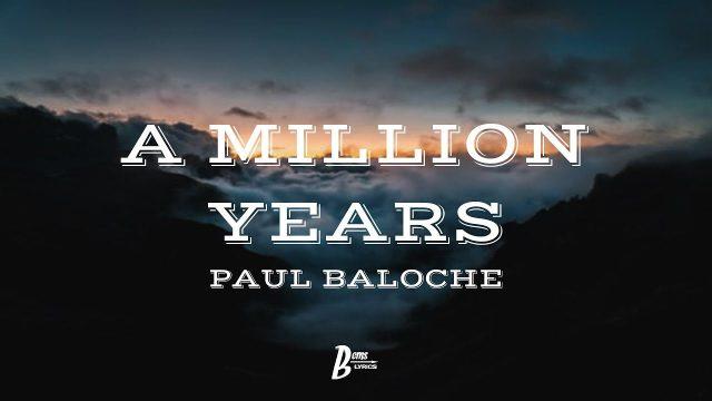 Paul Baloche - A Million Years Lyrics