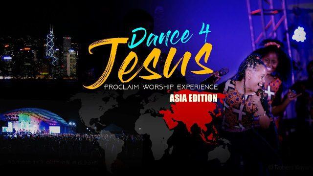 Proclaim Music - Dance For Jesus Lyrics