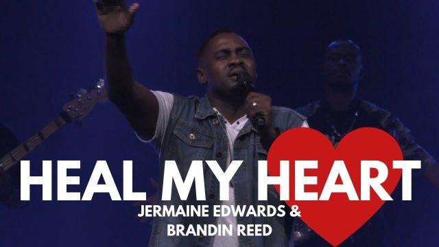 Jermaine Edwards ft. Brandin Reed - Heal My Heart Lyrics