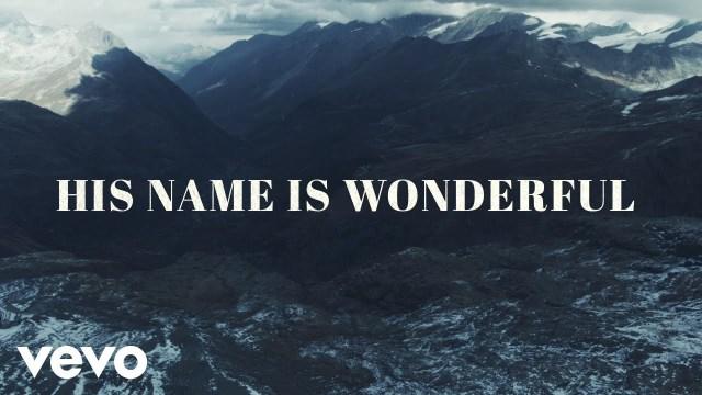 Chris Tomlin - His Name is Wonderful Lyrics