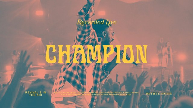 Bethel Music ft. Dante Bowe - Champion Lyrics