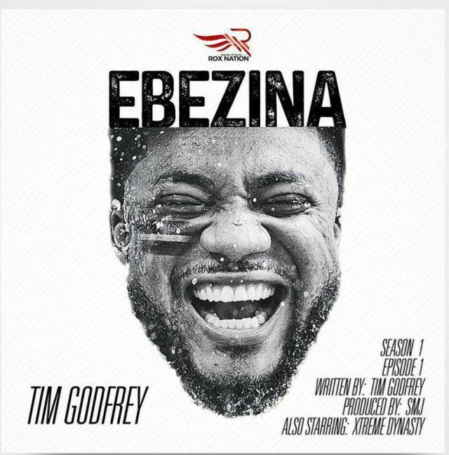 Tim Godfrey - Ebezina Lyrics