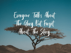 QUOTE: Everyone Talks About The Glory But Forget About The Story