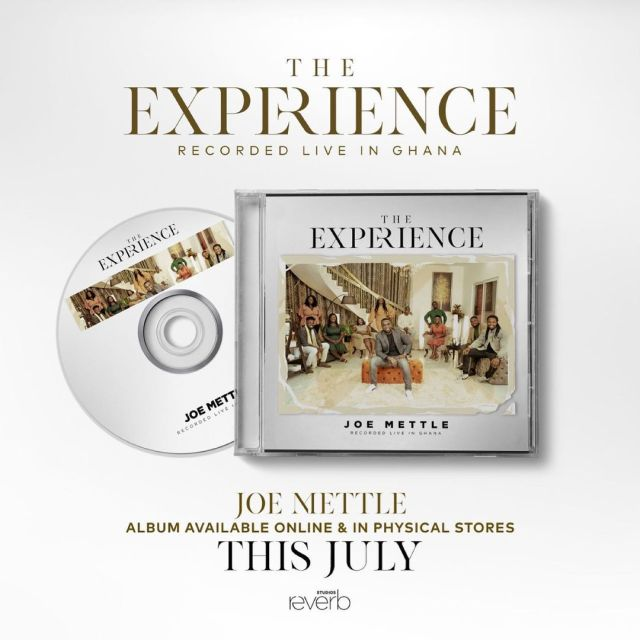 """Joe Mettle Announces The Release Of His 6th Gospel Album """"The Experience"""" This July"""