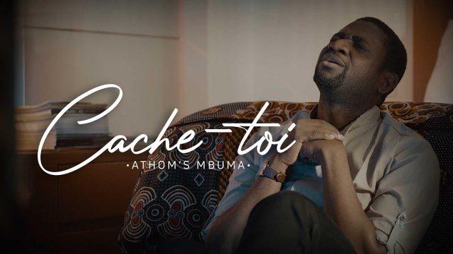Athoms Mbuma - Cache-toi