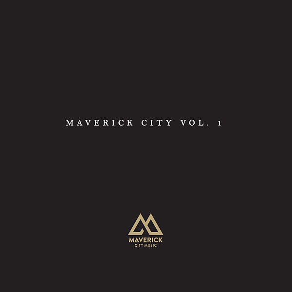 [Album] Maverick City Music - Maverick City, Vol. 1