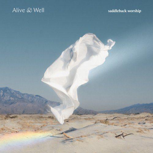 Saddleback Worship - I'm Coming Alive