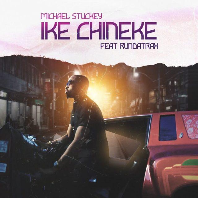 Michael Stuckey - Ike Chineke