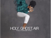 Ty Bello - Holy Ghost Air