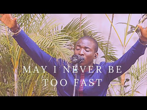 Ty Bello & Theophilus Sunday - May I Never Be Too Fast