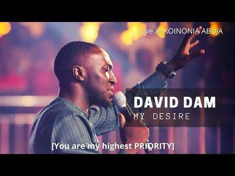 David Dam - My Desire (You Are My Highest Priority)