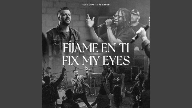 Evan Craft - Fix My Eyes
