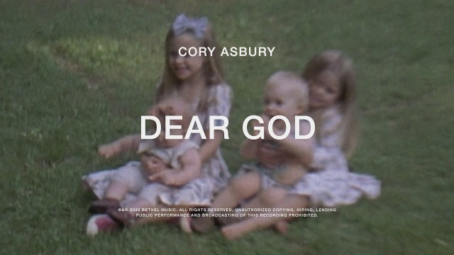 Cory Asbury - Dear God