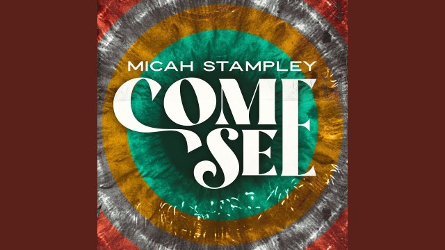 Micah Stampley - Come See