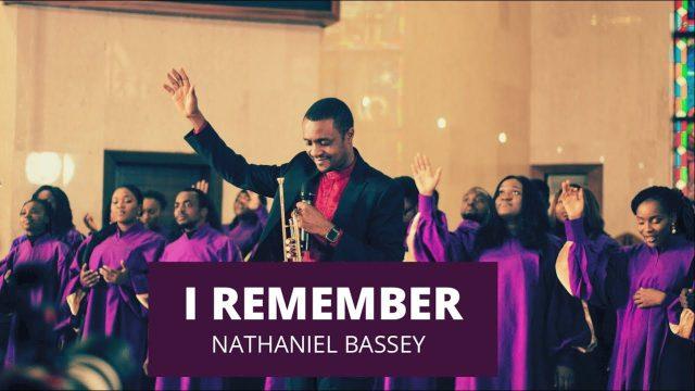 Nathaniel Bassey - I Remember