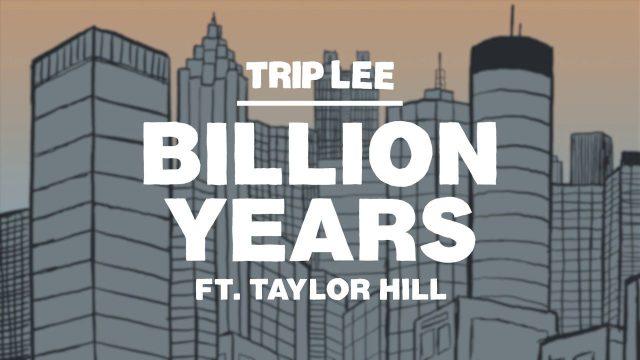 Trip Lee - Billion Years