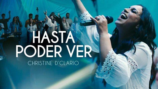 Christine D' Clario - Hasta Poder Ver