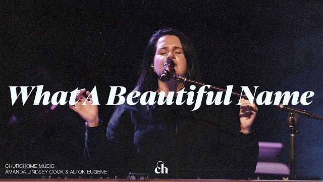 Amanda Cook & Alton Eugene - What A Beautiful Name