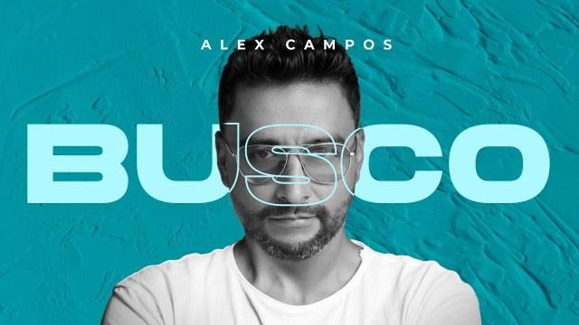 Alex Campos - Busco