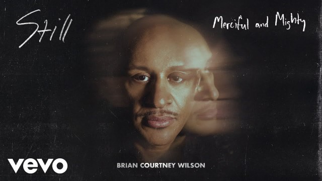 Brian Courtney Wilson - Merciful and Mighty