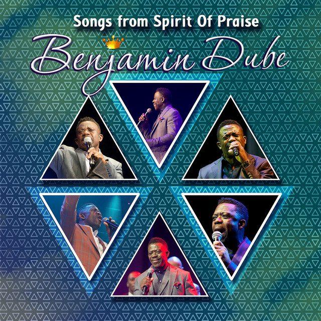 [Album] Benjamin Dube - Songs From Spirit of Praise (Live)