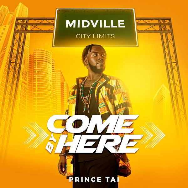 Prince Tai - Come By Here