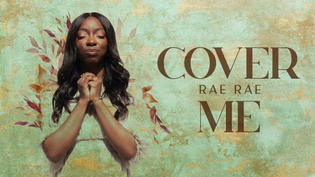 Rae Rae - Cover Me