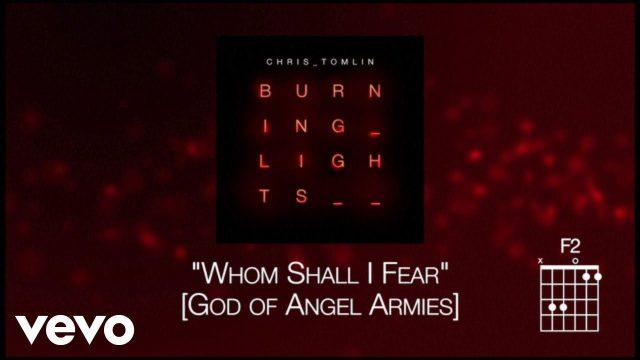 Chris Tomlin - Whom Shall I Fear