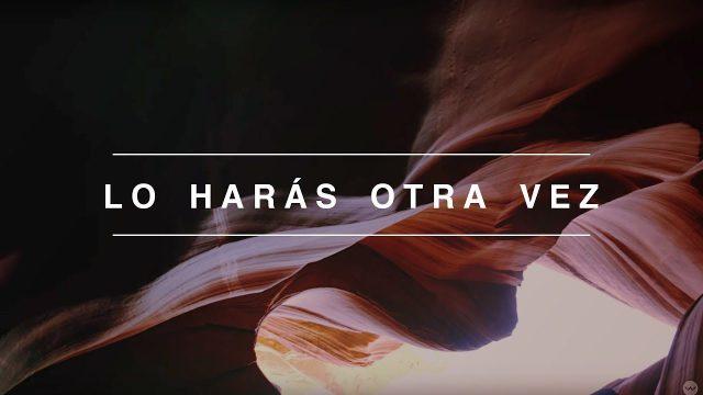 Elevation Worship - Lo Harás Otra Vez (Do It Again)