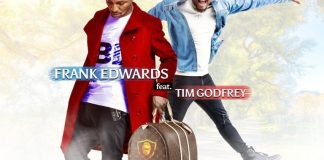 On My Way -Frank Edwards ft. Tim Godfrey