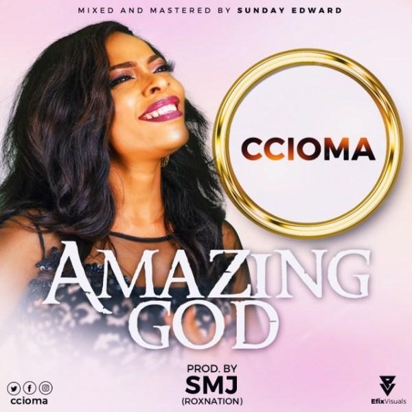 Ccioma - Amazing God