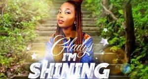 Gladys Chabor – I'm Shining Now