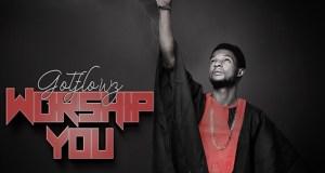 Gotflowz - Worship You