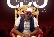 Born To Praise - CDO
