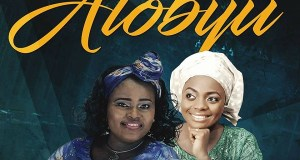 Ola ft Adeyinka Alaseyori – ATOBIJU