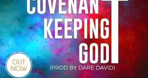 Avantii Uzor - Covenant Keeping God