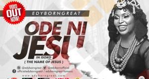 Edyborngreat - Ode Ni Jesu