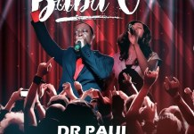 Dr Paul Ft Preye Orok - Baba O