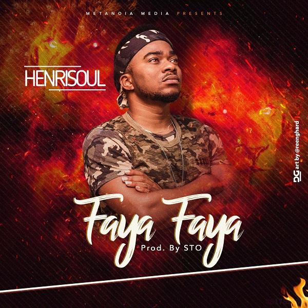 Henrisoul - Faya Faya