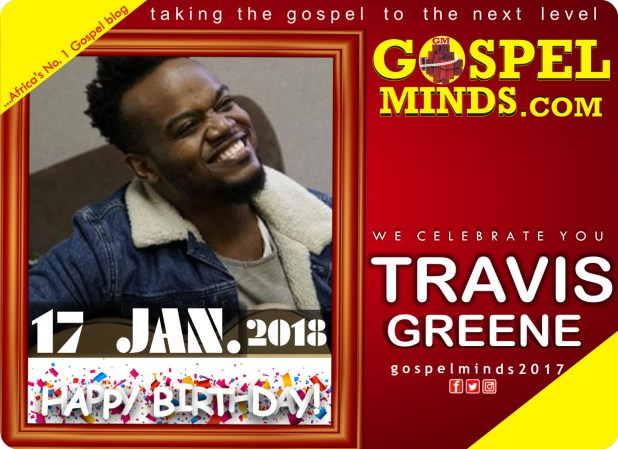 Happy Birthday to Travis Greene